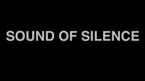trailer Sound of Silence
